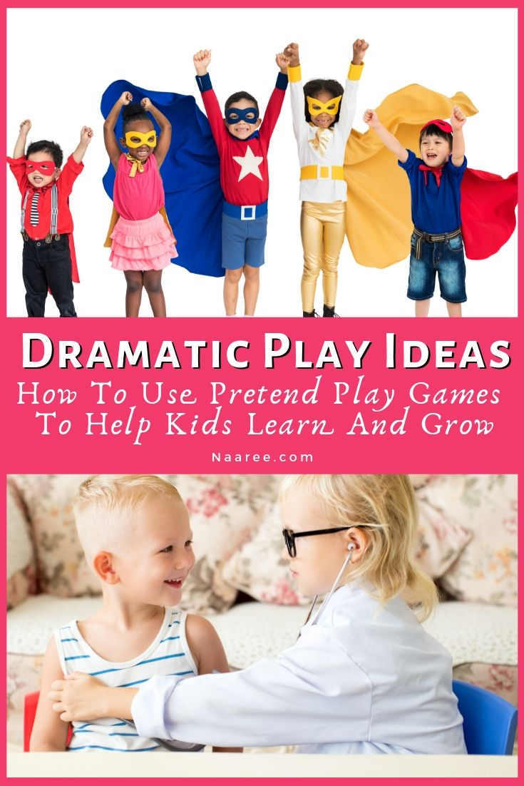Dramatic Play Ideas Pretend Play Games To Help Kids Learn And Grow