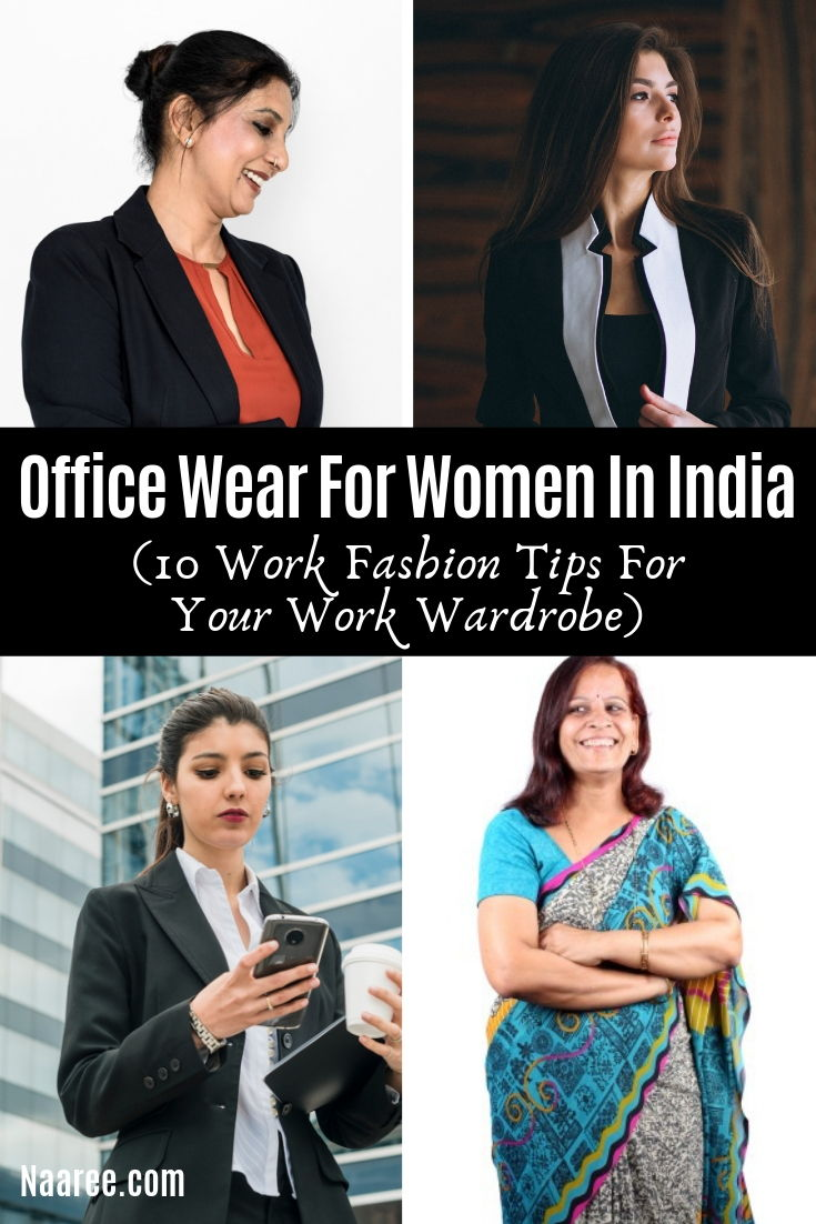 Office Wear For Women In India (9 Work Fashion Tips For Your Work Wardrobe)
