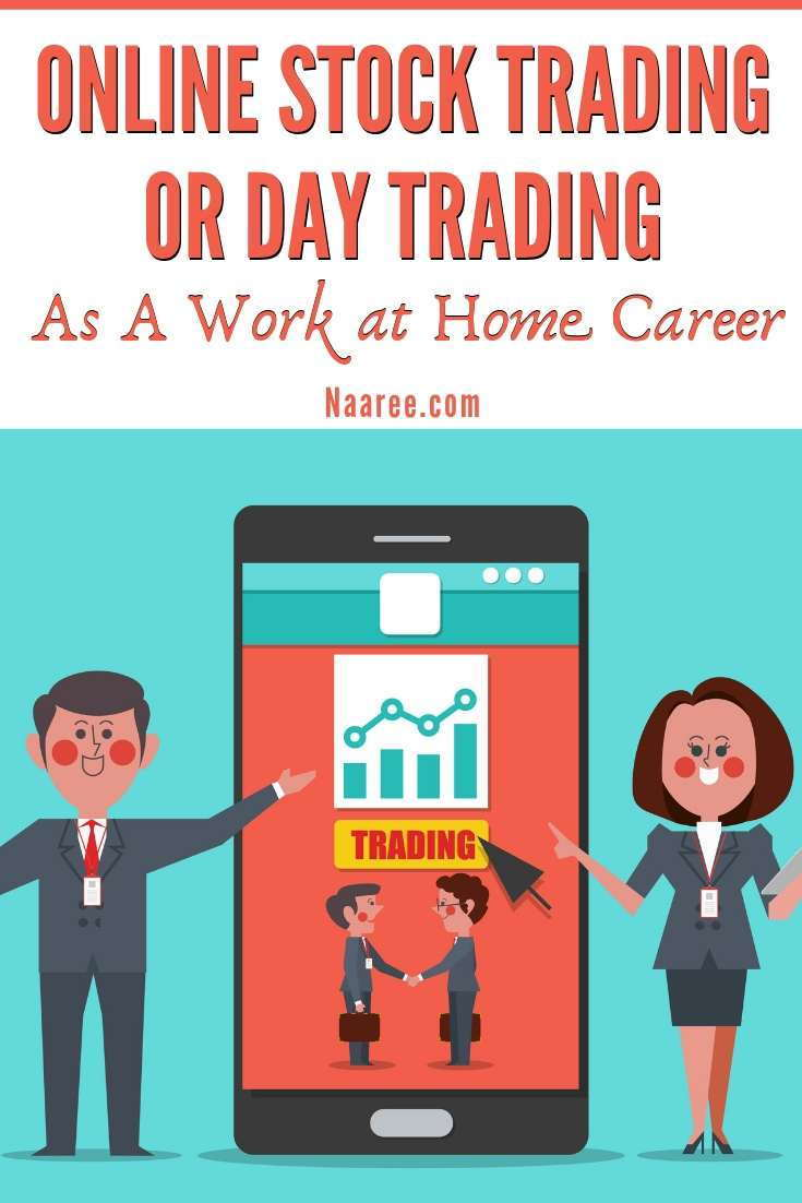 Can Online Stock Trading Or Day Trading Be Your Work at Home Career