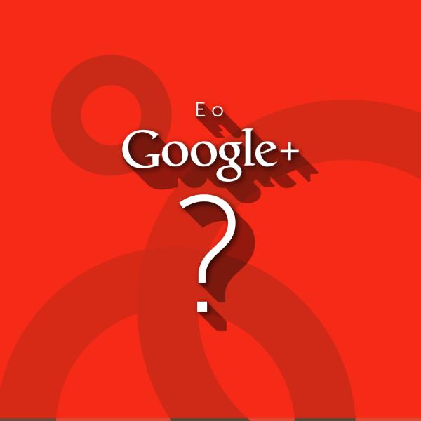 E o Google+?