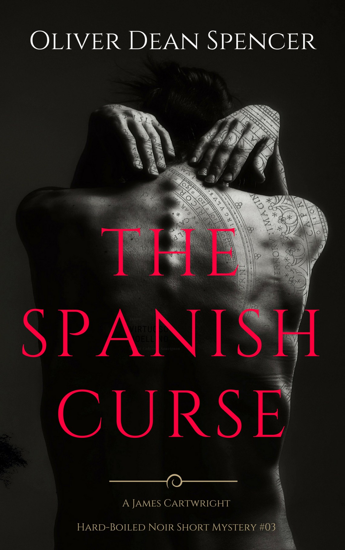The Spanish Curse Cover, Oliver Dean Spencer, 2018