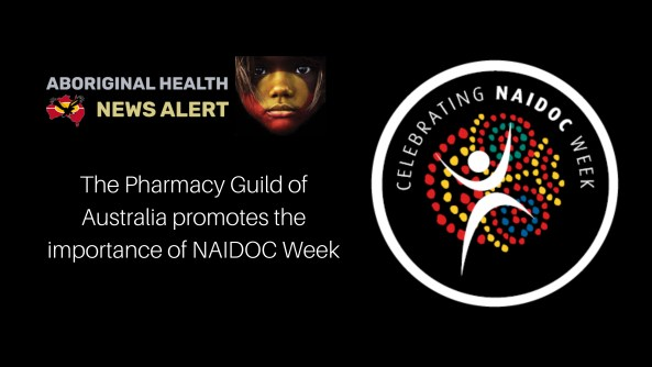 Feature tile 9.11.20 The Pharmacy Guild of Australia promote importance of NAIDOC Week, NAIDOC Week logo