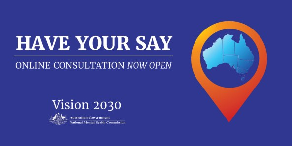 purple tile text 'have your say - online consultation now open - VIsion 2020 AUstralian Government National Mental Health Commission' vector map of Australia with magnifying glass image surrounding the map
