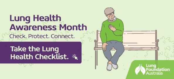banner text in purple font 'Lung Health Awareness Month Check. Protect. Connect. Take the Lung Health Checklist, Lung Foundation Australian' cartoon drawing of man sitting on park bench seat with hand to his chest
