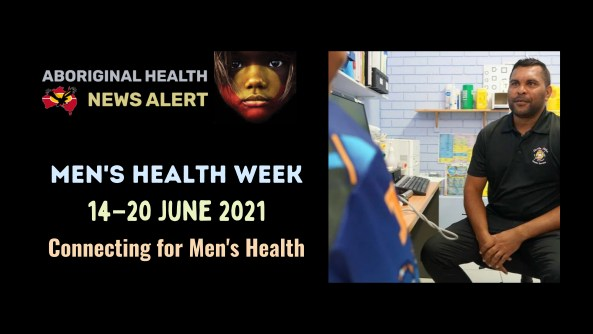 feature tile text 'Men's Health Week 14–20 June 2021 Connecting for Men's Health' photo of Darren Braun AHW trainee at Danila Dilba in Palmerston sitting on chair in clinic facing another Aboriginal man