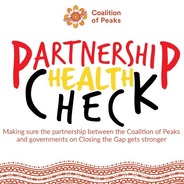 Partnership Health Check to inform the Partnership Agreement on Closing the Gap.