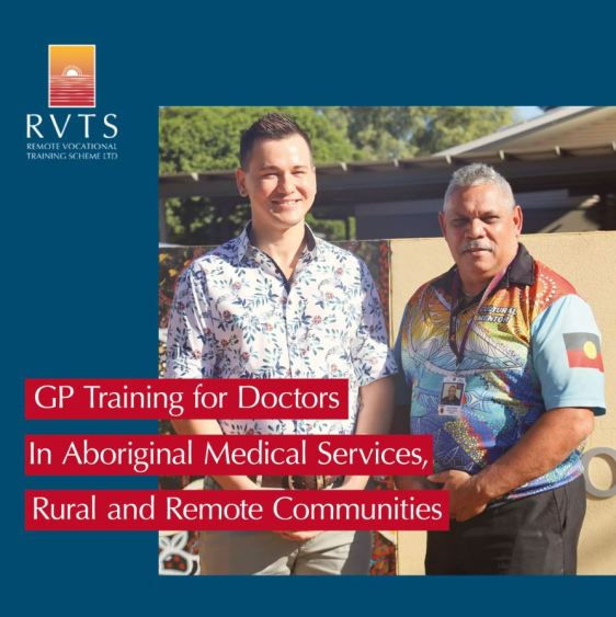 text 'RVTS Remote Vocational Training Scheme Ltd - GP Training for Doctors In Aboriginal Medical Services, Rural and Remote Communities'; RVTS logo line drawing of white sun against orange sky sinking into red ground/sea; image of young man & older man wearing polo with Aboriginal art & text 'cultural mentor'