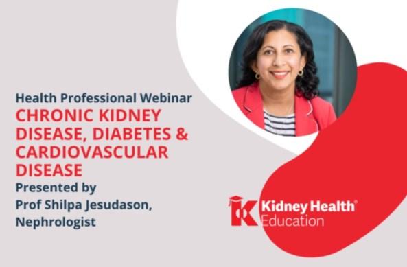 Chronic Kidney Disease, Diabetes & Cardiovascular Disease webinar.