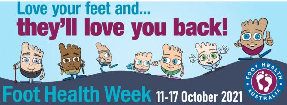 banner foot health week 11-17 October 2021 'love your feet and ... they'll love you back' comic pictures of feet walking