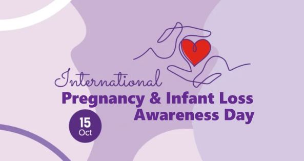banner text 'International Pregnancy & Infant Loss Awareness Day 15 OCT' & line drawing of red heart held in palms of hands