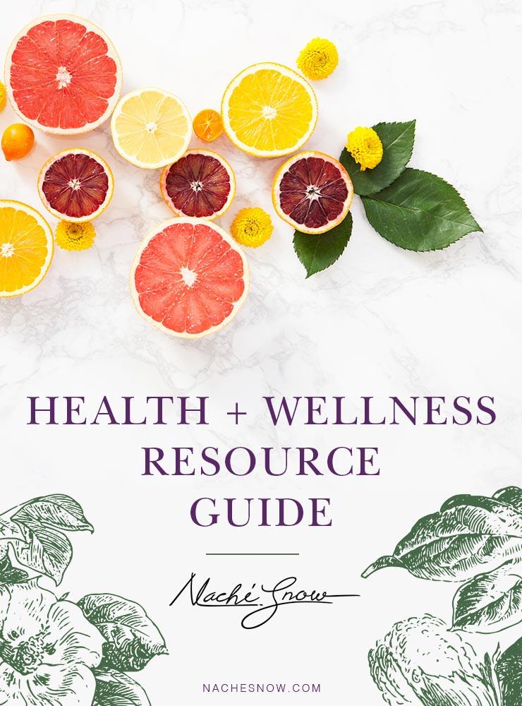 Health and Wellness Resource Guide on NacheSnow.com