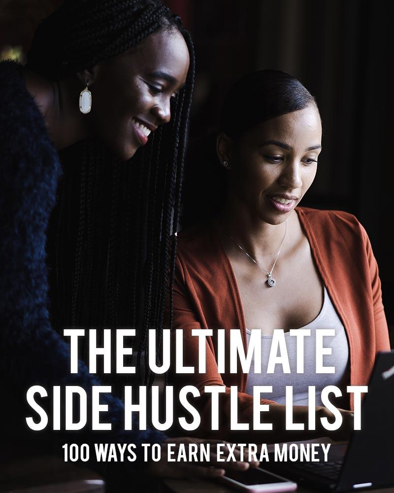 The Ultimate Side Hustle List: 100 Ways to Earn Extra Money | NacheSnow.com