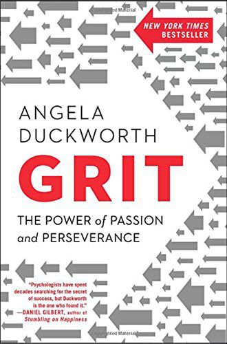 Grit: The Power of Passion and Perseverance by Angela Duckworth