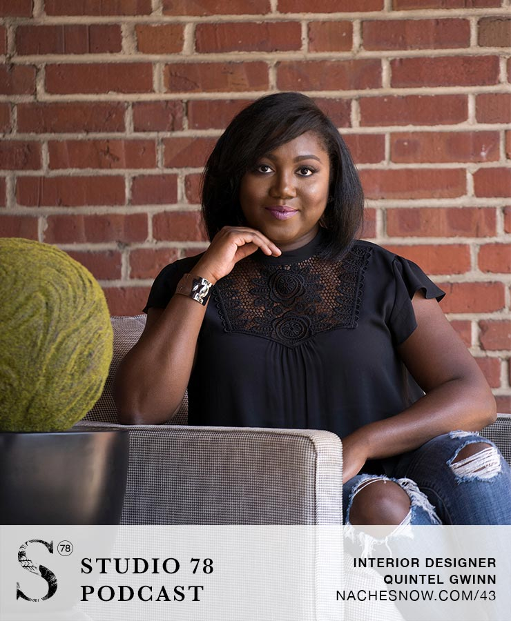 43. Quin Gwinn: How She Made Her Mark as an African-American Woman Interior Designer