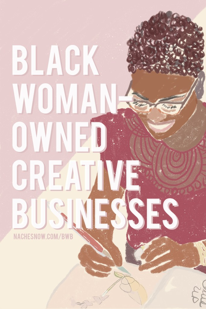 Title: Black Woman-Owned Creative Businesses I Love + Why You Should Support Them | Illustration of black female painting.