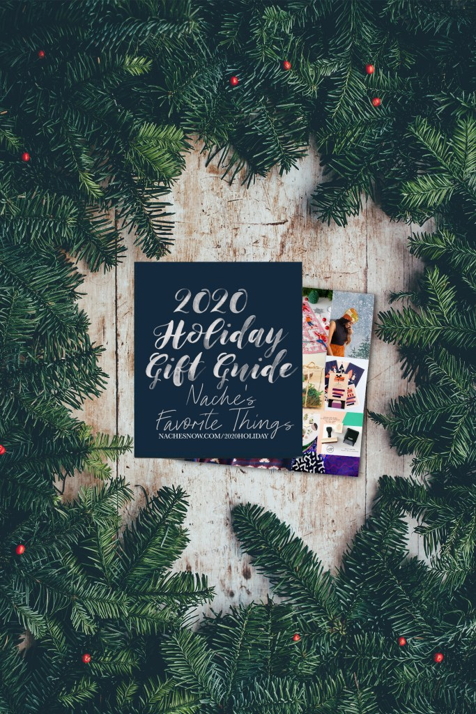 Nache's Favorite Things | 2020 Holiday Gift Guide