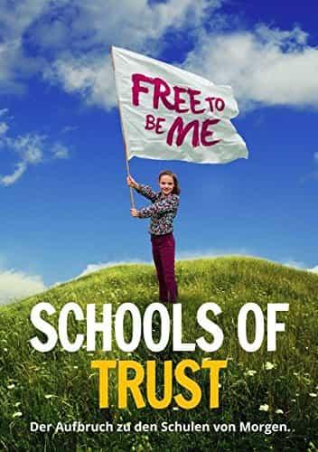 Schools of Trust: Aufbruch zu den Schulen von Morgen
