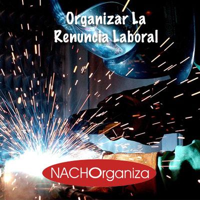 Organizar La Renuncia Laboral