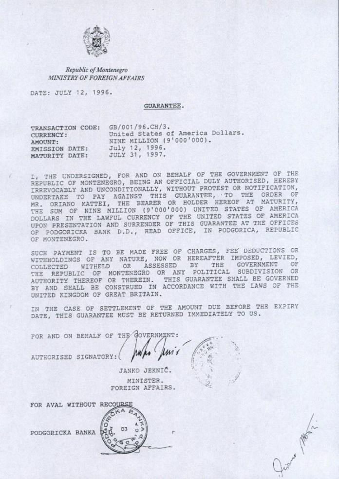Једна од три Гаранције Министарства спољних послова за исплату новца Ориану Матеиу. Према овој, последњој, Влада се обавезала да ће му исплатити девет милиона долара. Фото: in4s.net