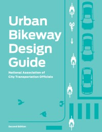 Urban Bikeway Design Guide - National Association of City ...