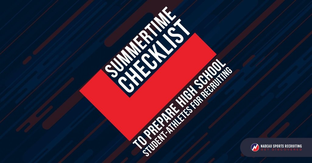 Summertime Checklist to Prepare High School Student-Athletes for Recruiting