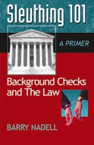 Sleuthing 101 - Background Checks and the Law