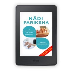 Nadi Pariksha - Sacred Science of Pulse Diagnosis ebook (Kindle edition)