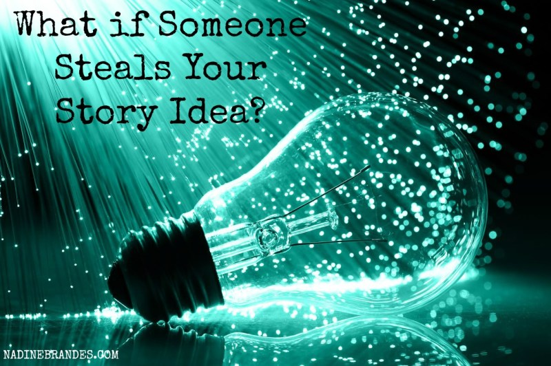 Blog - What If Someone Steals Your Story Idea (Pinterest)