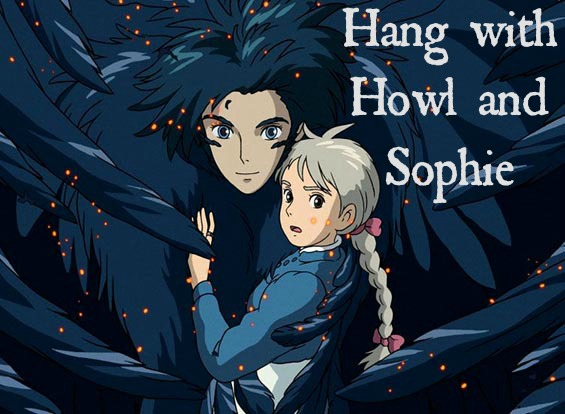 Hang with Howl and Sophie (pic)