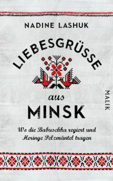 Liebesgrüße aus Minsk