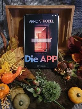 """""""Die App - Sie kennen dich. Sie wissen, wo du wohnst"""" von Arno Strobel"""