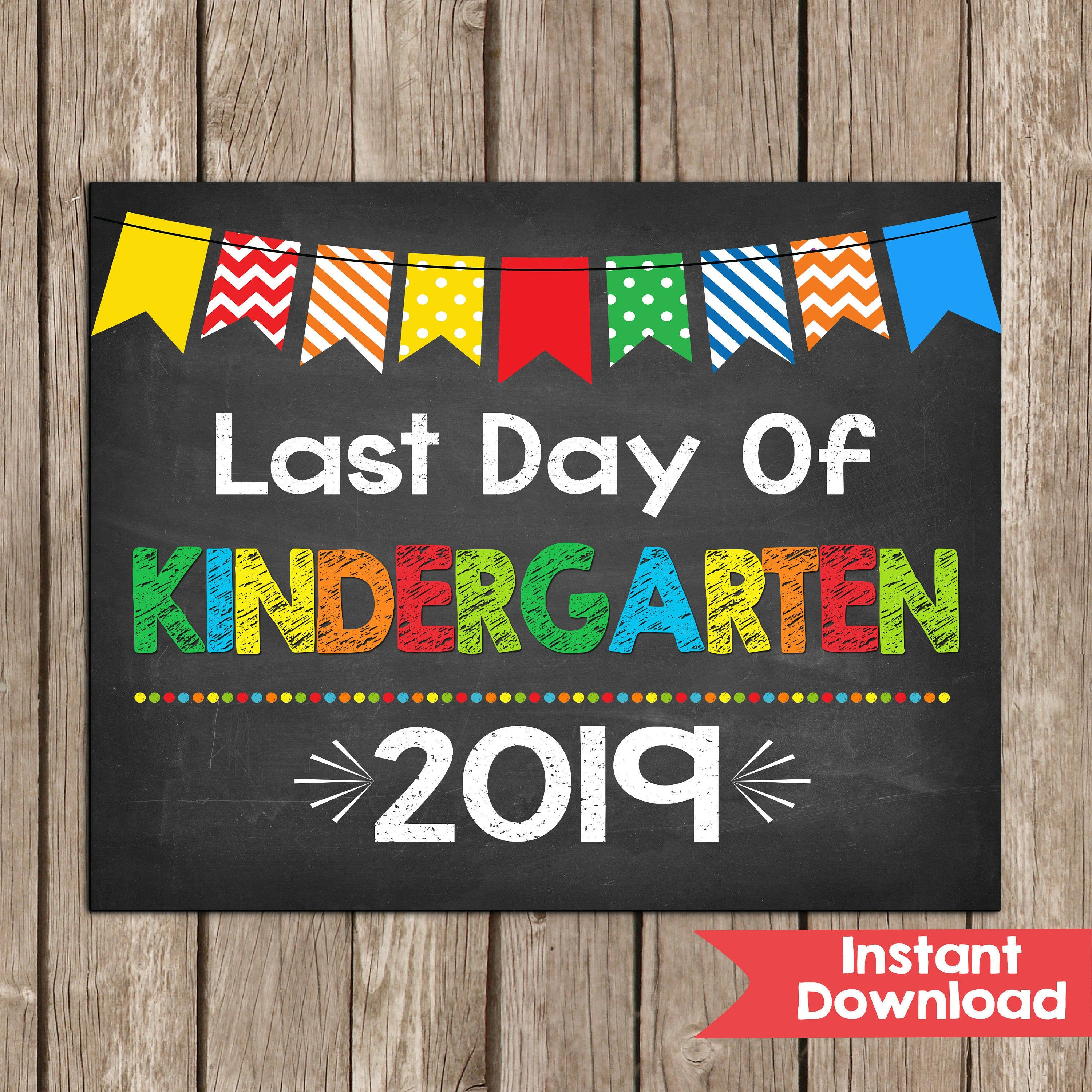 Last Day Of Kindergarten Sign 8x10 Primary Colors Instant