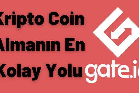 Kripto Coin Almanın En Kolay Yolu: Gateio