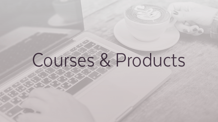 Courses and Products