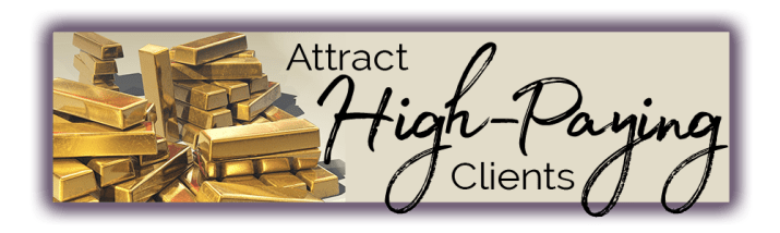 Attract High Paying Clients