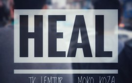 MokoKoza and TK Lemtur releases new music video, 'Heal'