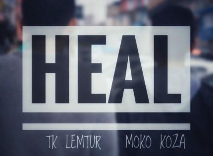 MokoKoza and TK Lemtur releases new music video, 'Heal'