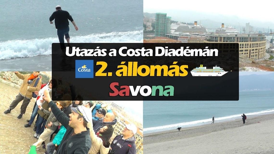 Savona – 3.nap – Utazás a Costa Diadémán