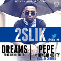 MUSIC : 2SLIK FT DUNCAN MIGHTY - PEPE