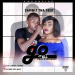 MUSIC: Samriz tha best – Go Tell
