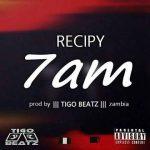 MUSIC: Recipy – 7am