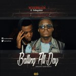 Music: WiseBrain ft. Soloquizer – Balling All Day (Prod. by TeddyBanty)