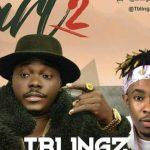 MUSIC: Tblingz – PART 2 Ft Graham D