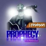 MUSIC: J.Finayon | Prophecy Live Performance