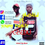 MUSIC: Pheskid Ft Young Mighty – Gbedu