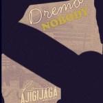 MUSIC: Dremo – Nobody (Ajigijaga Cover)