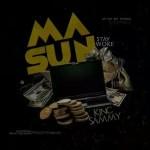 MUSIC: King Sammy – Masun