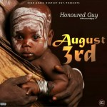 MUSIC: Honoured Guy – August 3rd