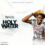 MUSIC: PRINCEE – HOLY WATER