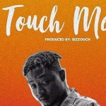 MUSIC: Shaydee – Touch Me